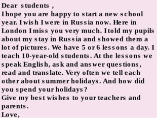 Dear  students , I hope you are happy to start a new school year. I wish I we