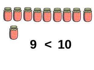 10 9 <