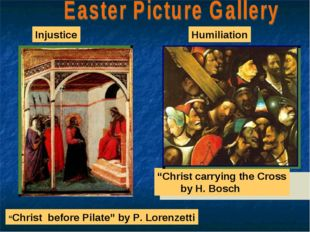 """Christ before Pilate"" by P. Lorenzetti Injustice Humiliation ""Christ carryin"
