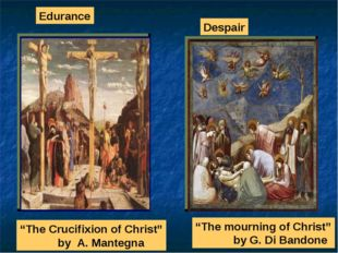 """The Crucifixion of Christ"" by A. Mantegna Despair ""The mourning of Christ"" b"