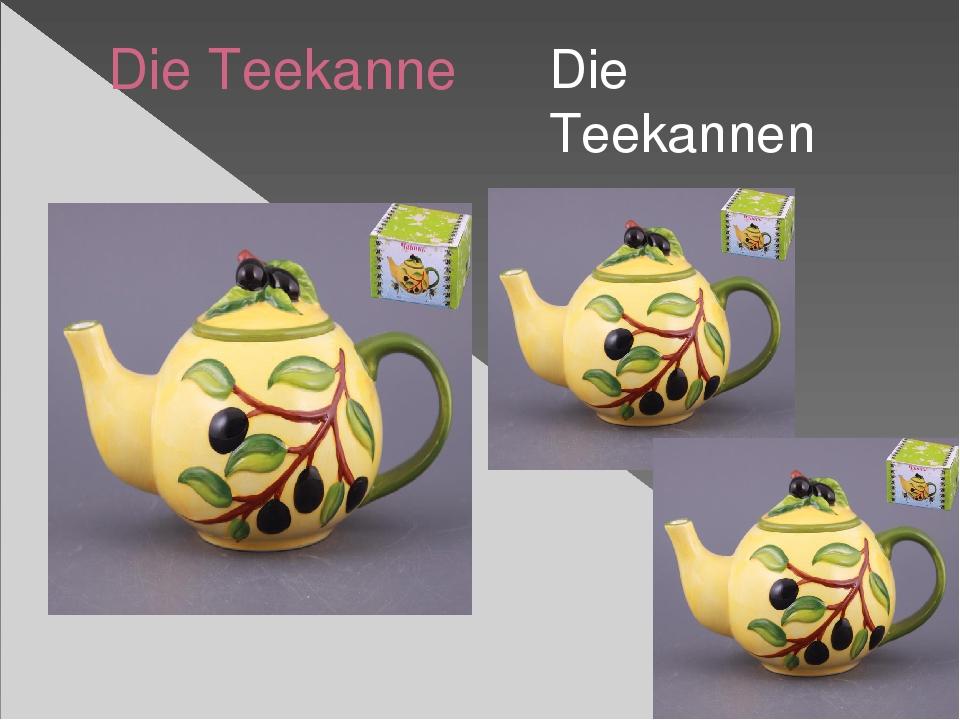 Die Teekanne Die Teekannen