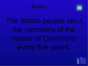 Britain The British people elect the members of the House of Commons every fi