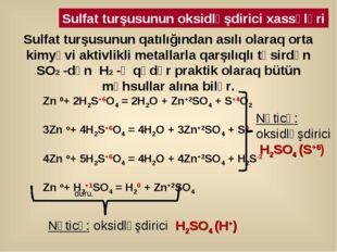 Zn 0+ 2H2S+6O4 = 2H2O + Zn+2SO4 + S+4O2 3Zn о+ 4H2S+6O4 = 4H2O + 3Zn+2SO4 + S
