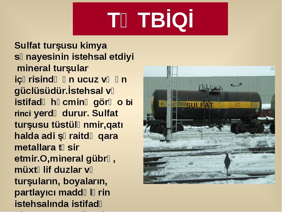 SULFAT TURŞUSU Sulfat turşusu kimya sənayesinin istehsal etdiyi mineral turşu...