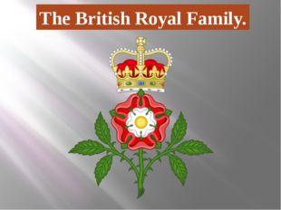 The British Royal Family.