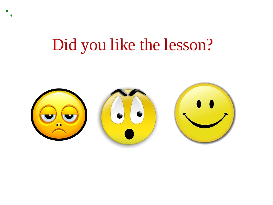 Did you like the lesson?