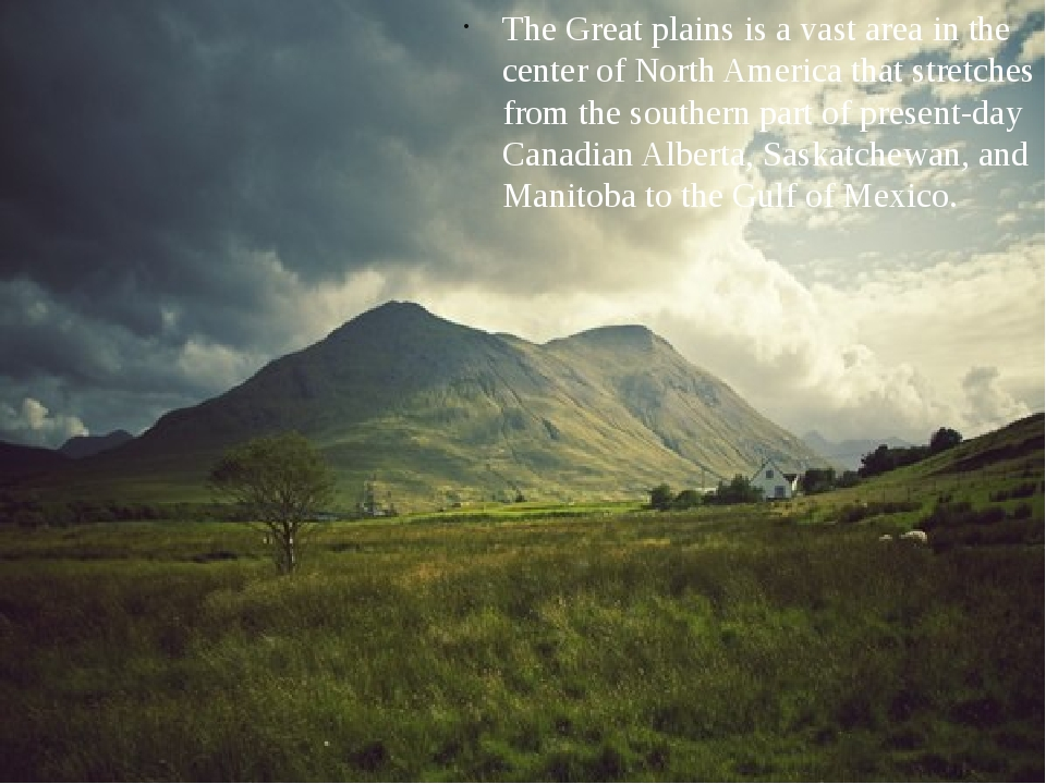 The Great plains is a vast area in the center of North America that stretches...