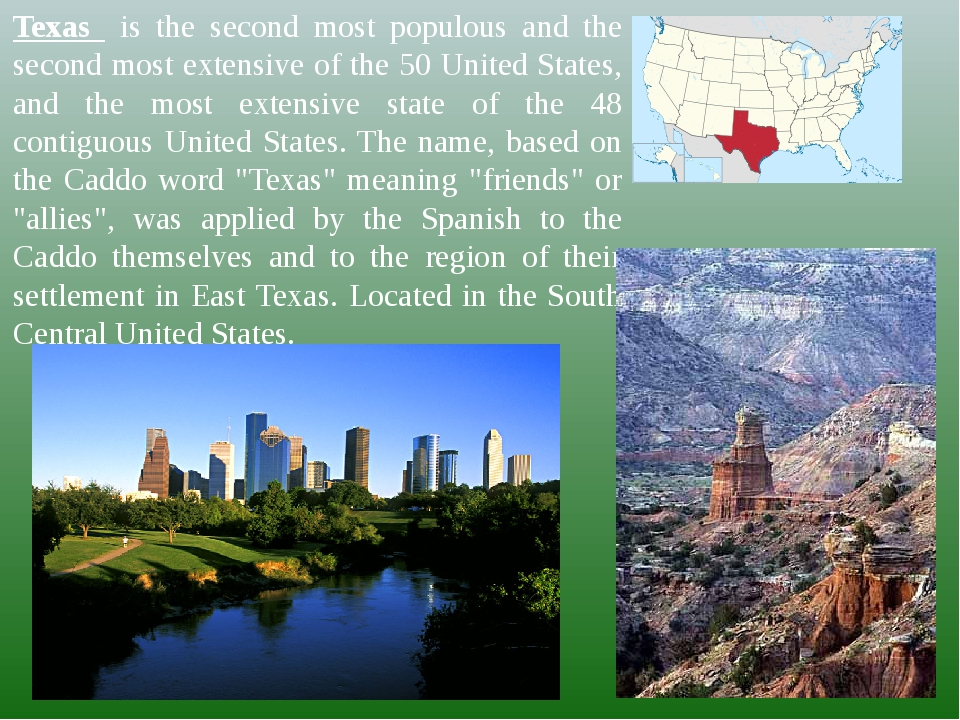 Texas is the second most populous and the second most extensive of the 50 Uni...