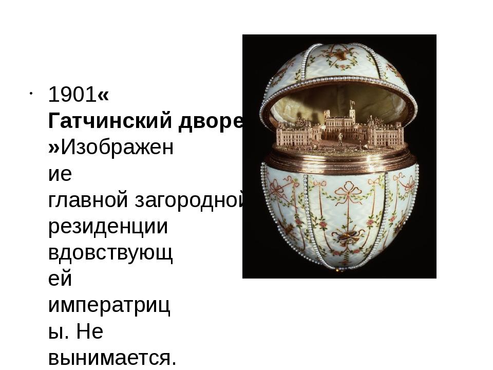 1901«Гатчинский дворец»Изображениеглавной загородной резиденциивдовствующей...