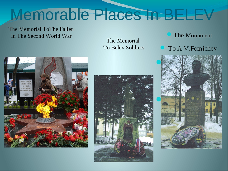 Memorable Places In BELEV The Monument To A.V.Fomichev The Memorial ToThe Fal...