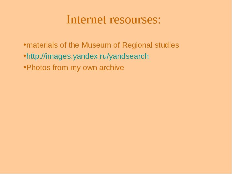 Internet resourses: materials of the Museum of Regional studies http://image...