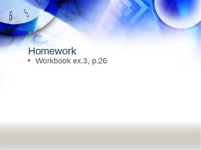 Homework Workbook ex.3, p.26