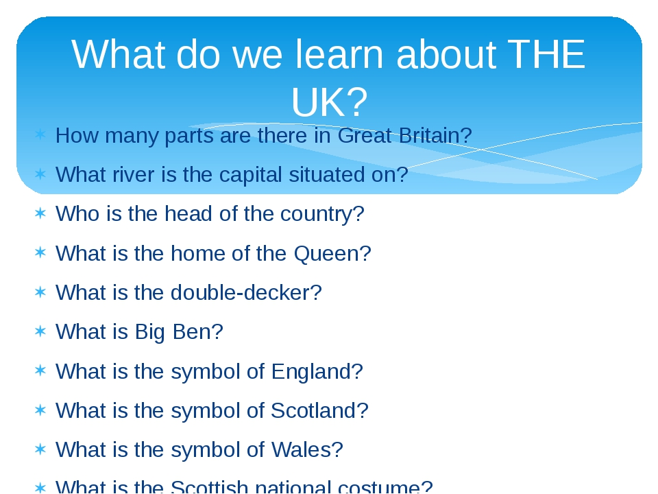 How many parts are there in Great Britain? What river is the capital situated...