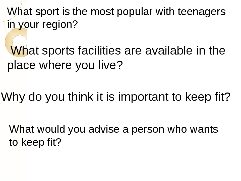 What sports facilities are available in the place where you live? What sport...
