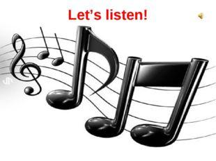 Let's listen!