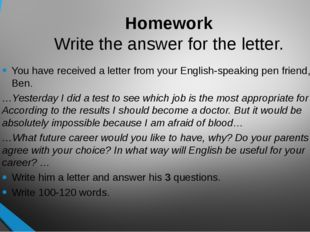 Homework Write the answer for the letter. You have received a letter from you