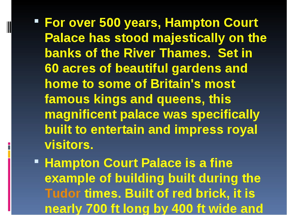 For over 500 years, Hampton Court Palace has stood majestically on the banks...