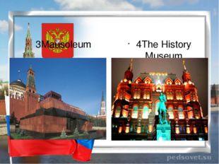 3Mausoleum 4The History Museum