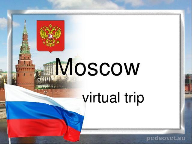 Moscow virtual trip