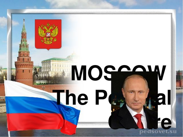 MOSCOW The Political Centre