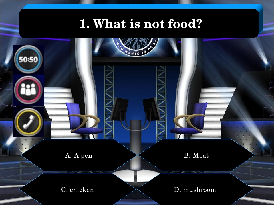 A. A pen B. Meat C. chicken D. mushroom 1. What is not food?