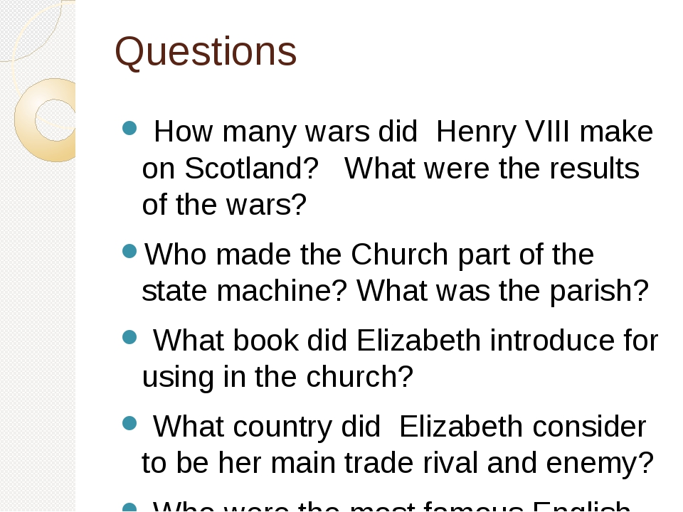 Questions How many wars did Henry VIII make on Scotland? What were the result...