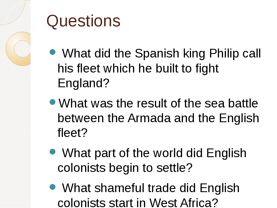 Questions What did the Spanish king Philip call his fleet which he built to f...