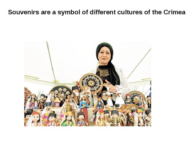 Souvenirs are a symbol of different cultures of the Crimea