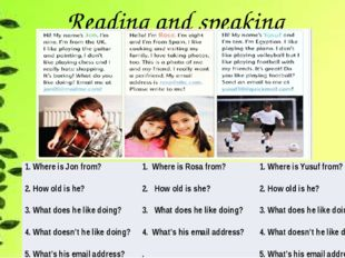 Reading and speaking 1. Where is Jon from? 1. Where is Rosa from? 1. Where i