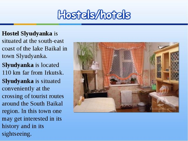 Hostel Slyudyanka is situated at the south-east coast of the lake Baikal in t...