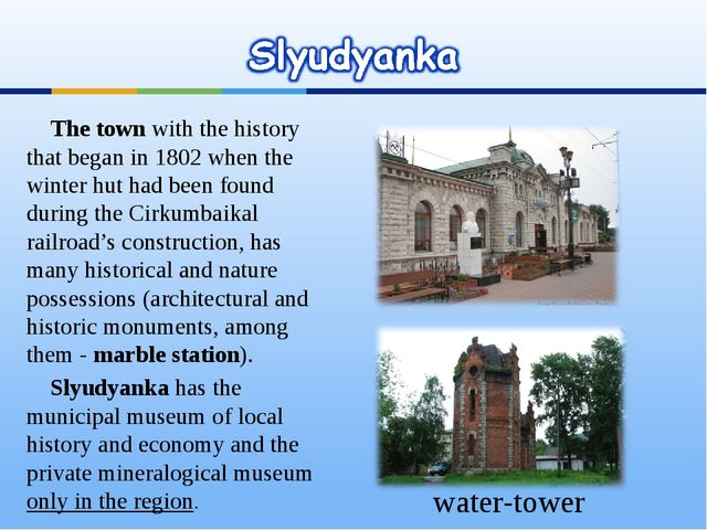The town with the history that began in 1802 when the winter hut had been fo...