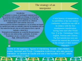 The strategy of an interpreter Introduction Translation is a means of interli