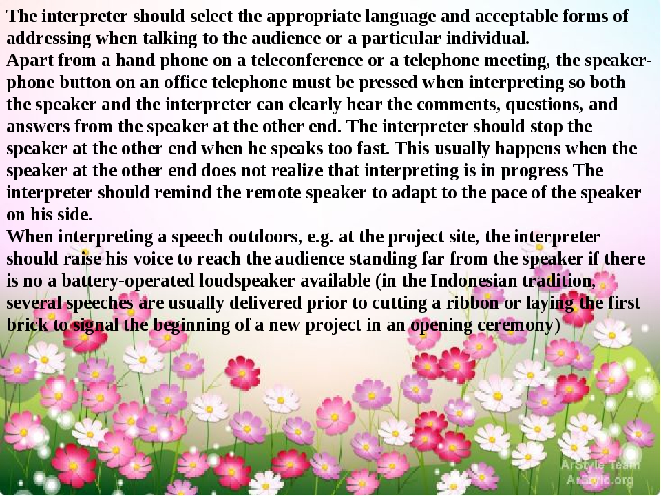 The interpreter should select the appropriate language and acceptable forms o...