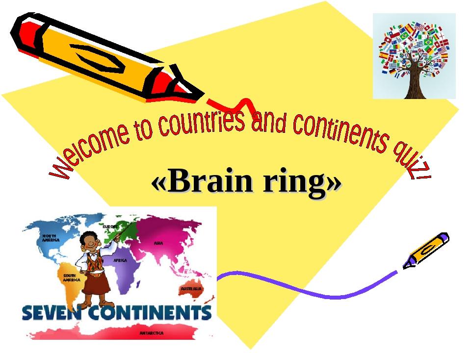 «Brain ring»
