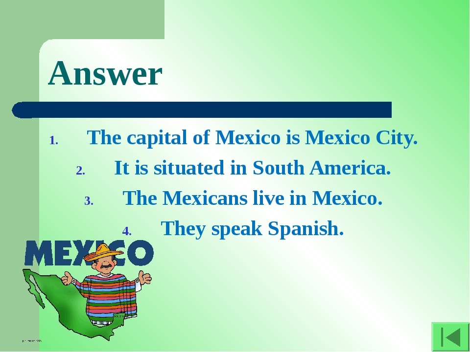 Answer The capital of Mexico is Mexico City. It is situated in South America....