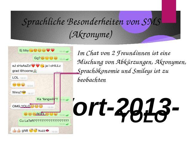 Wort-2013- YOLO Sprachliche Besonderheiten von SMS (Akronyme) Im Chat von 2 F...