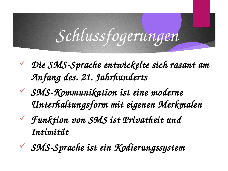 Die SMS-Sprache entwickelte sich rasant am Anfang des. 21. Jahrhunderts SMS-K...