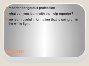 Reporter reporter dangerous profession what can you learn with the help repor