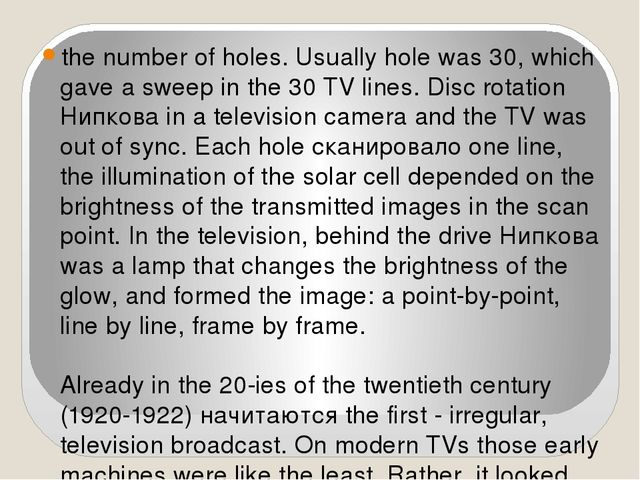 the number of holes. Usually hole was 30, which gave a sweep in the 30 TV li...