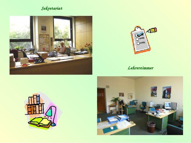 Sekretariat Lehrerzimmer
