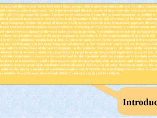 Introduction The human translation theories may be divided info 3 main group