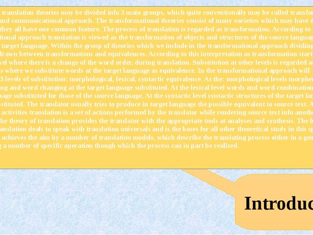 Introduction The human translation theories may be divided info 3 main group...