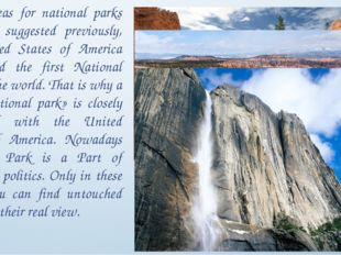 While ideas for national parks has been suggested previously, the United Stat