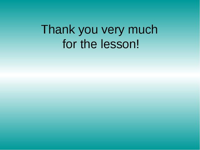 Thank you very much for the lesson!
