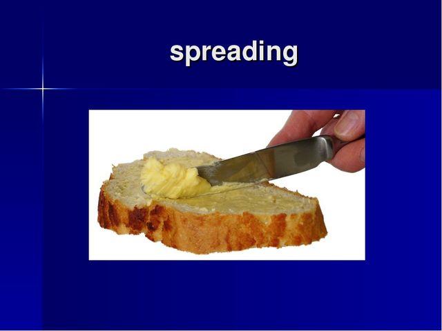 spreading