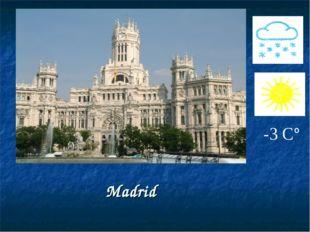 Madrid -3 С°