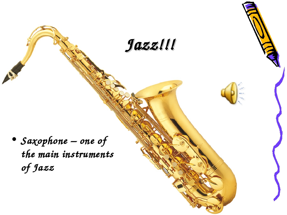 Jazz!!! Saxophone – one of the main instruments of Jazz