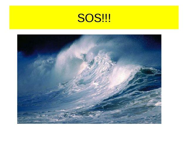 SOS!!!