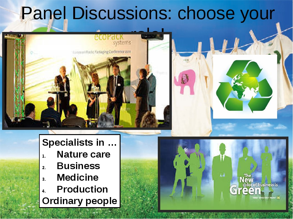 Panel Discussions: choose your role! Specialists in … Nature care Business Me...