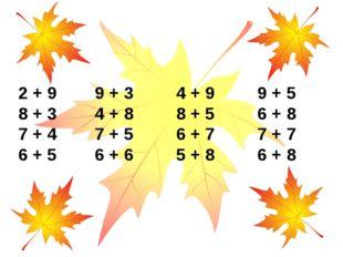 2 + 9 9 + 3 4 + 9 9 + 5 8 + 3 4 + 8 8 + 5 6 + 8 7 + 4 7 + 5 6 + 7 7 + 7 6 + 5